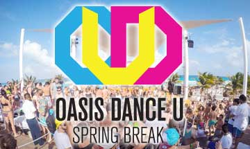 Oasis Cancun Spring Break DanceU